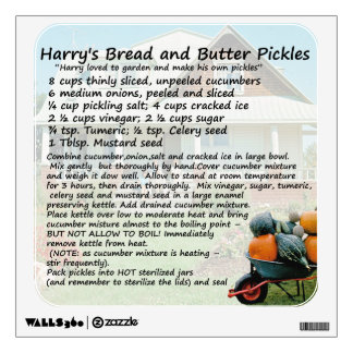 Bread and Butter Pickles Recipe Wall Decal