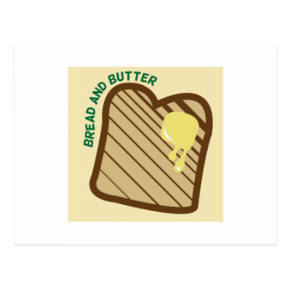 Bread And Butter Post Card