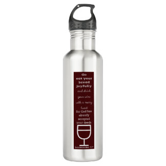 bread and wine - ecclesiastes 9:7 stainless steel water bottle