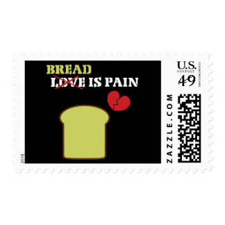 Bread Is Pain Postage Stamp