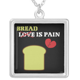 Bread is Pain Square Pendant Necklace
