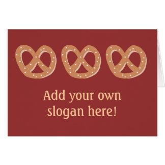 Bread Pretzels with Custom Slogan / Greeting Card