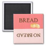 Bread Reminder -  Magnet