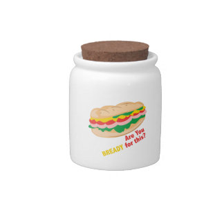 Bready for this candy jars