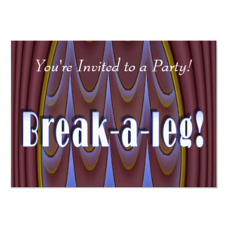 Break-a-leg! Card