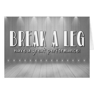 Break A Leg Card