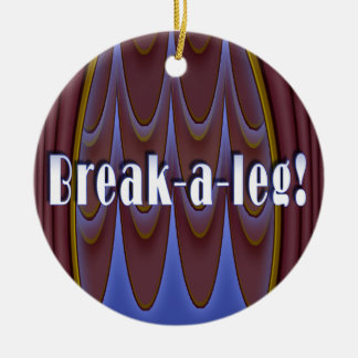 Break-a-leg! Double-Sided Ceramic Round Christmas Ornament