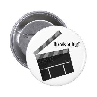 Break A Leg Pinback Button