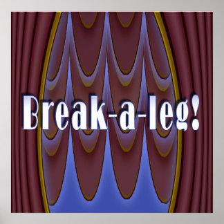 Break-a-leg! Poster