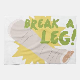 Break A Leg Towel