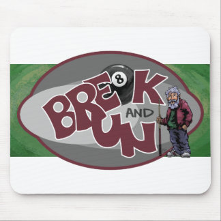 Break and Run Mouse Pad
