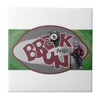 Break and Run Tile