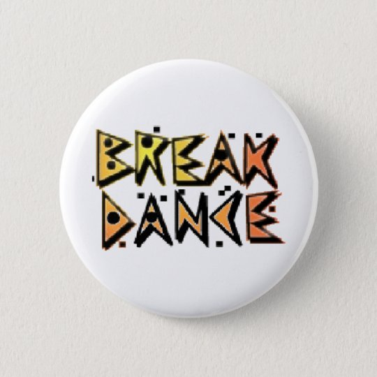 Break Dance Pinback Button
