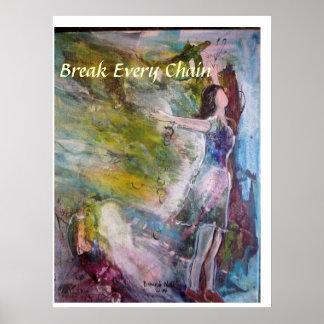 """Break Every Chain"" Art Poster"