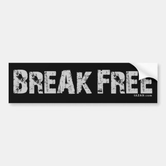 Break Free Bumper Sticker