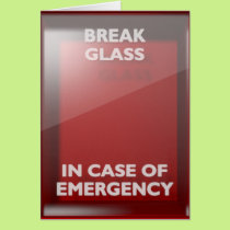 Break In Case Of Emergency Red Box Card
