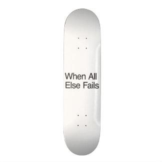 Break in case of emergency skateboard deck