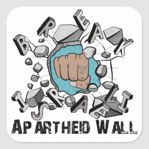 Break Israeli Apartheid Wall Square Sticker