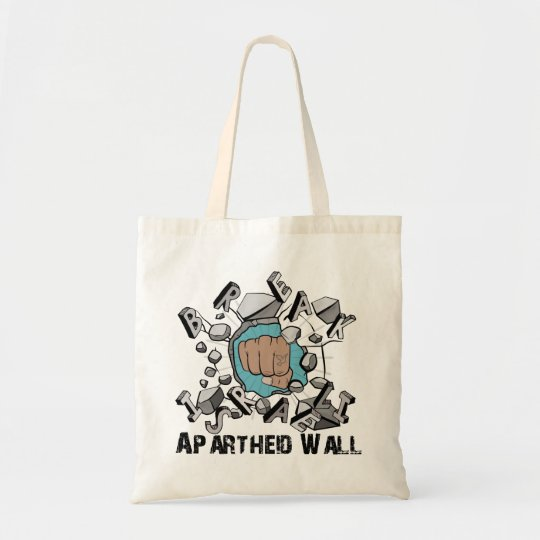 Break Israeli Apartheid Wall Tote Bag