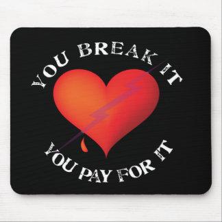 Break It Pay Heart Mouse Pad