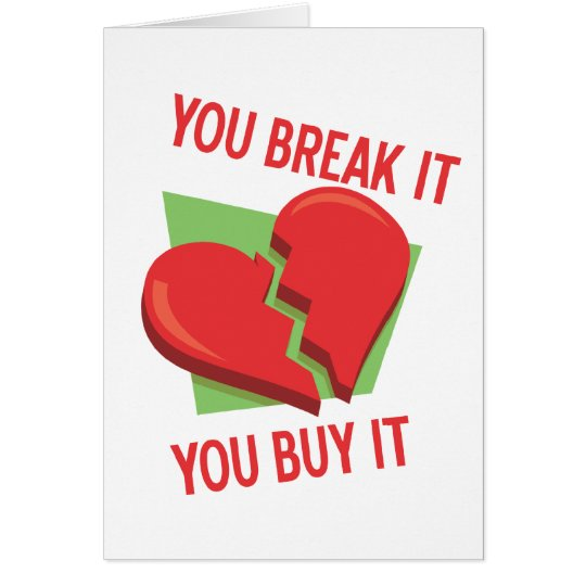 Break My Heart Card