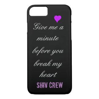 Break my heart cell phone case