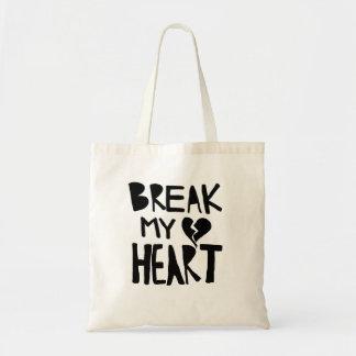 Break My Heart Tote Bag