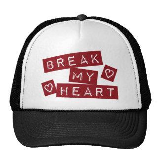 Break My Heart Trucker Hat