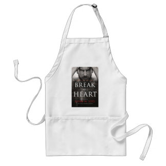 Break my HeartFINAL-high Adult Apron