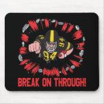 Break On Through Mousepad