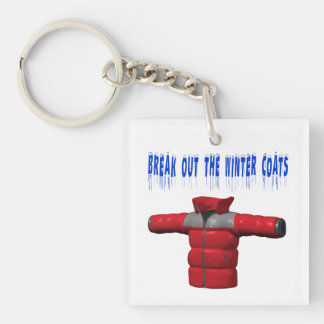 Break Out The Winter Coat Keychain