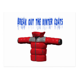 Break Out The Winter Coat Postcard