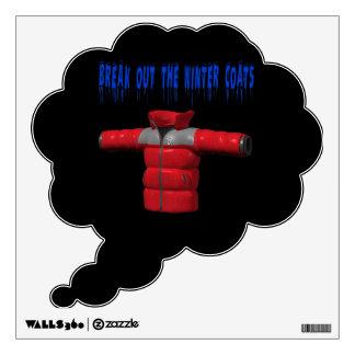 Break Out The Winter Coat Wall Sticker