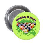BREAK & RUN 2 INCH ROUND BUTTON