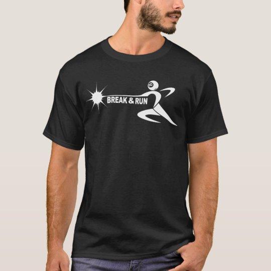 """""""break & run"""" for black shirt"""