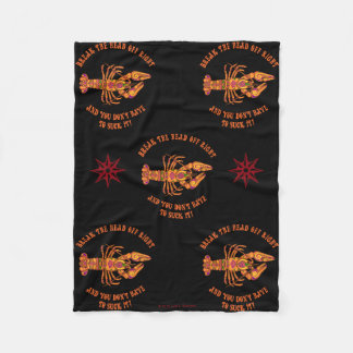 Break The Head Crawfish Fleece Blanket