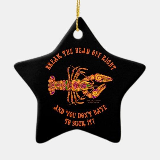 """Break the Head"" Crawfish Star Ornament"