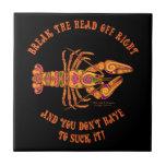 Break the Head Crawfish Tile