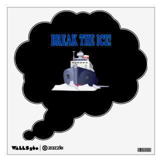 Break The Ice Wall Decal