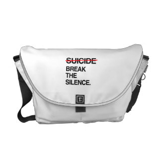 BREAK THE SILENCE ON SUICIDE MESSENGER BAGS