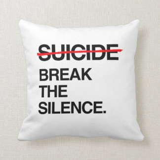 BREAK THE SILENCE ON SUICIDE THROW PILLOW