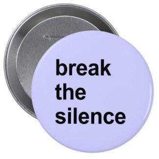 break the silence pinback button