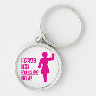 Break The Stereotype Silver-Colored Round Keychain