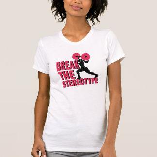 Break the stereotype tee shirt