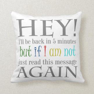 Break Time Funny Text Design Pillow