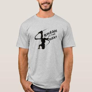 Break To The Beat T-Shirt