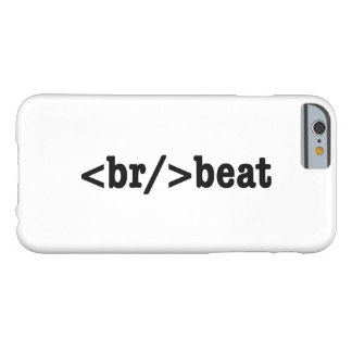 breakbeat HTML Barely There iPhone 6 Case