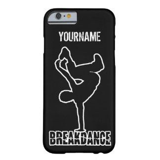 Breakdance custom cases barely there iPhone 6 case