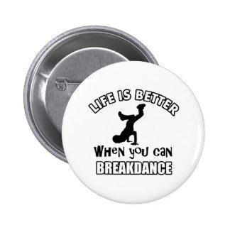 Breakdance dance designs buttons