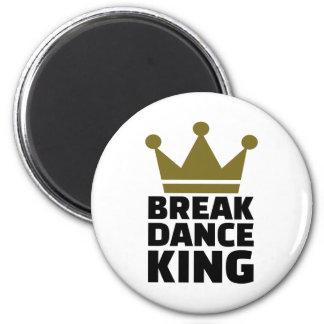 Breakdance King Magnet